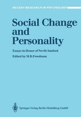 Social Change and Personality: Essays in Honor of Nevitt Sanford - Recent Research in Psychology (Paperback)