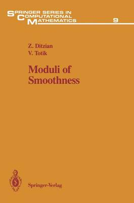 Moduli of Smoothness: v. 9 (Hardback)