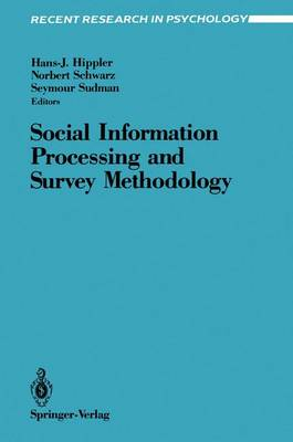 Social Information Processing and Survey Methodology - Recent Research in Psychology (Paperback)