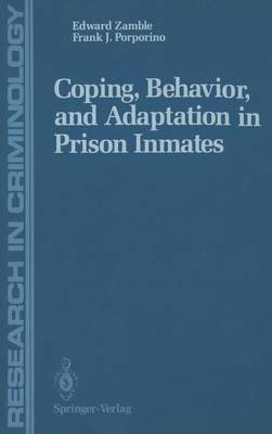 Coping, Behavior, and Adaptation in Prison Inmates - Research in Criminology (Hardback)