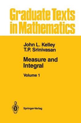 Measure and Integral: Volume 1 - Graduate Texts in Mathematics 116 (Hardback)