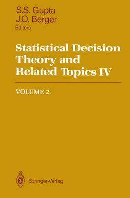 Statistical Decision Theory and Related Topics IV: Volume 2: 4th Symposium : Papers (Hardback)