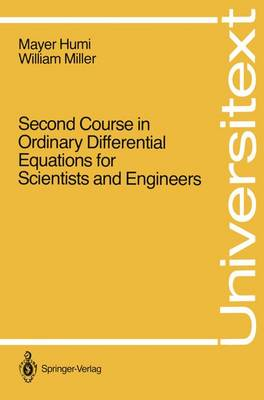 Second Course in Ordinary Differential Equations for Scientists and Engineers - Universitext (Paperback)