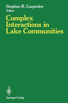 Complex Interactions in Lake Communities: Workshop : Papers (Hardback)