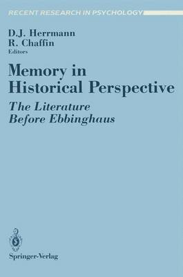 Memory in Historical Perspective: The Literature Before Ebbinghaus - Recent Research in Psychology (Paperback)