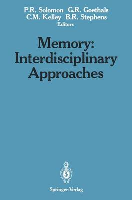 Memory: Interdisciplinary Approaches : 1st Conference : Papers (Hardback)