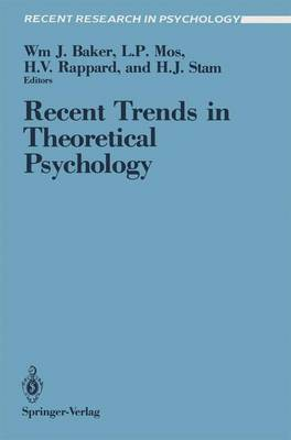 Recent Trends in Theoretical Psychology: Proceedings of the Second Biannual Conference of the International Society for Theoretical Psychology, April 20-25, 1987, Banff, Alberta, Canada - Recent Research in Psychology (Paperback)