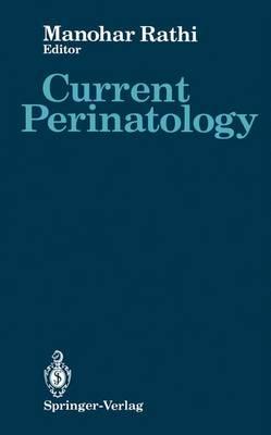 Current Perinatology (Hardback)