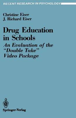 """Drug Education in Schools: An Evaluation of the """"Double Take"""" Video Package - Recent Research in Psychology (Paperback)"""