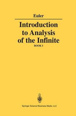 Introduction to Analysis of the Infinite: Book I (Hardback)