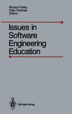 Issues in Software Engineering Education: Conference on Software Engineering Education : Papers (Hardback)