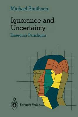 Ignorance and Uncertainty: Emerging Paradigms - Cognitive Science (Paperback)