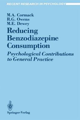 Reducing Benzodiazepine Consumption: Psychological Contributions to General Practice - Recent Research in Psychology (Paperback)