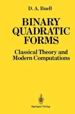 Binary Quadratic Forms: Classical Theory and Modern Computations (Hardback)