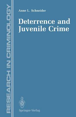 Deterrence and Juvenile Crime: Results from a National Policy Experiment (Hardback)