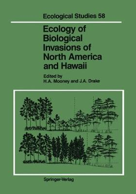 Ecology of Biological Invasions of North America and Hawaii - Ecological Studies 58 (Paperback)