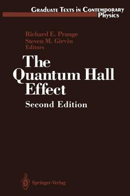 The Quantum Hall Effect - Graduate Texts in Contemporary Physics (Paperback)