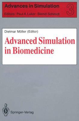 Advanced Simulation in Biomedicine - Advances in Simulation 3 (Paperback)