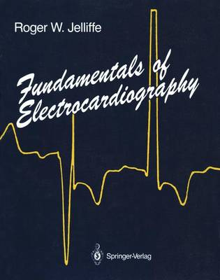 Fundamentals of Electrocardiography (Paperback)