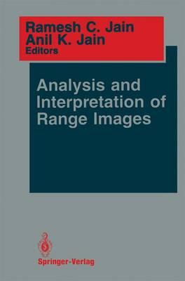 Analysis and Interpretation of Range Images - Springer Series in Perception Engineering (Hardback)