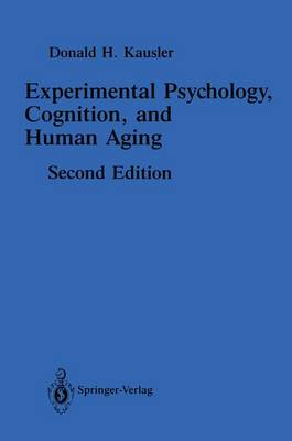 Experimental Psychology, Cognition, and Human Aging (Hardback)