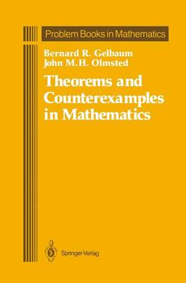 Theorems and Counterexamples in Mathematics - Problem Books in Mathematics (Hardback)