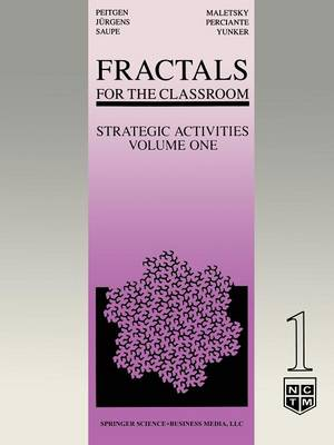 Fractals for the Classroom: Strategic Activities Volume One (Paperback)