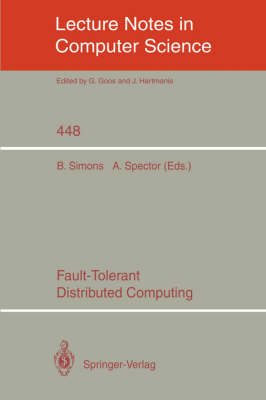 Fault-Tolerant Distributed Computing - Lecture Notes in Computer Science 448 (Paperback)
