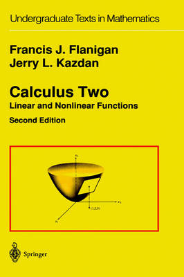 Calculus Two: Linear and Nonlinear Functions - Undergraduate Texts in Mathematics (Hardback)