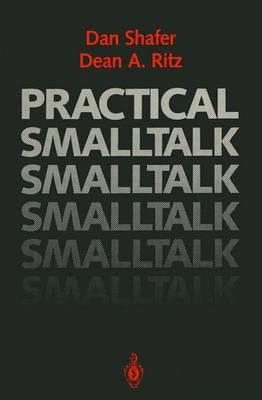 Practical Smalltalk: Using Smalltalk/V (Paperback)