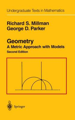 Geometry: A Metric Approach with Models - Undergraduate Texts in Mathematics (Hardback)
