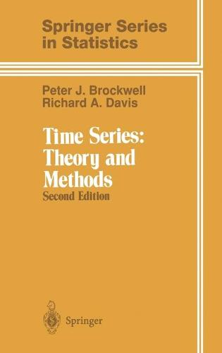 Time Series: Theory and Methods - Springer Series in Statistics (Hardback)
