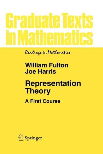 Representation Theory: A First Course - Graduate Texts in Mathematics 129 (Paperback)