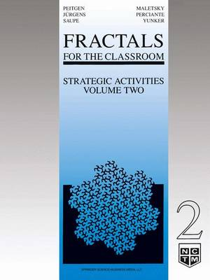 Fractals for the Classroom: Strategic Activities Volume Two (Paperback)