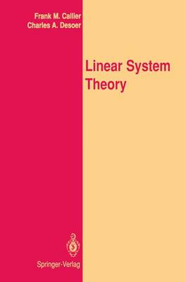 Linear System Theory - Springer Texts in Electrical Engineering (Hardback)