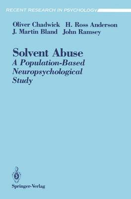 Solvent Abuse: A Population-Based Neuropsychological Study - Recent Research in Psychology (Paperback)