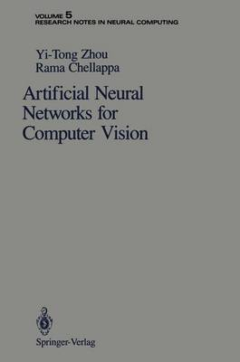 Artificial Neural Networks for Computer Vision - Research Notes in Neural Computing 5 (Paperback)