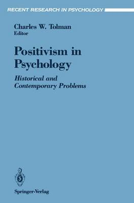 Positivism in Psychology: Historical and Contemporary Problems - Recent Research in Psychology (Paperback)