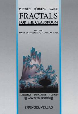 Fractals for the Classroom: Part Two: Complex Systems and Mandelbrot Set (Hardback)