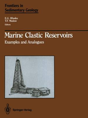 Marine Clastic Reservoirs: Examples and Analogues - Frontiers in Sedimentary Geology (Hardback)
