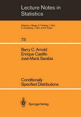 Conditionally Specified Distributions - Lecture Notes in Statistics 73 (Paperback)