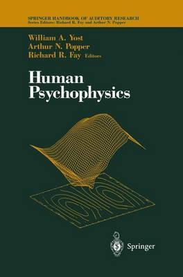 Human Psychophysics - Springer Handbook of Auditory Research 3 (Hardback)