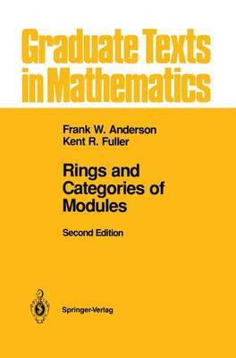 Rings and Categories of Modules - Graduate Texts in Mathematics 13 (Hardback)
