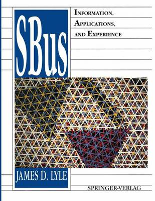 Sbus: Information, Applications, and Experience (Hardback)