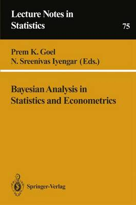 Bayesian Analysis in Statistics and Econometrics - Lecture Notes in Statistics 75 (Paperback)