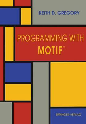 Programming with Motif (TM) (Paperback)