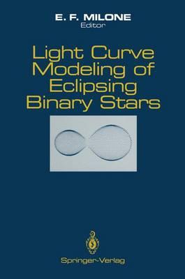 Light Curve Modeling of Eclipsing Binary Stars (Hardback)