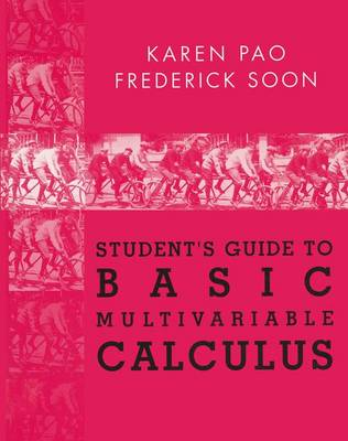 Student's Guide to Basic Multivariable Calculus (Paperback)