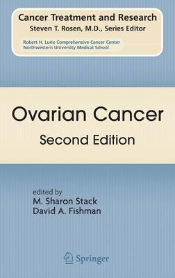 Ovarian Cancer: Second Edition - Cancer Treatment and Research 149 (Hardback)