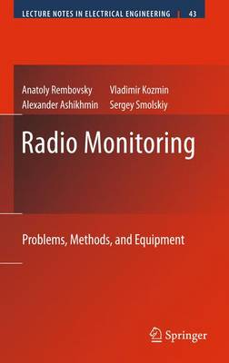 Radio Monitoring: Problems, Methods and Equipment - Lecture Notes in Electrical Engineering 43 (Hardback)